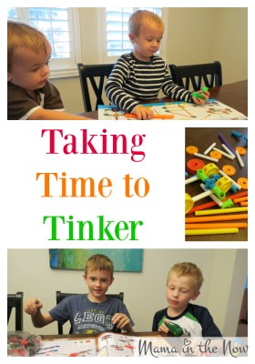 Taking Time to Tinker - Connect with the kids, while they connect pieces! Great reminder for parents everywhere!