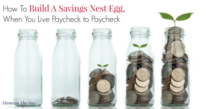 Get real life tips and tricks of how to build a saving's nest egg when you live paycheck to paycheck. Struggling to pay monthly bills can leave you financial vulnerable and discouraged. This mother of four, 20 year veteran in the financial services industry - and saver shares her best money hacks.