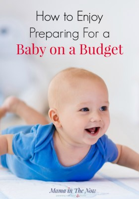 Frugal tips for new parents to prepare for their baby on a budget. How to save money, where to spend and what to borrow. Money saving baby tips from a mother of four.