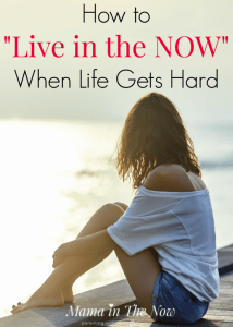 "How to ""Live in the Now"" when life gets hard. Motherhood is hard enough, add in extra stress, how do you stay mindful in the midst of an emotional storm? Parenting while handling stress, isn't easy. Mindful and positive parenting is possible when life gets hard. This is how I am doing it - a mother of four. #LiveInTheNow #BeWhereYouAre #Mindfulness #Motherhood"