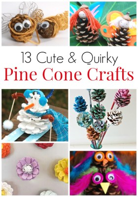 13 Cute & Quirky Crafts with Pine Cones. Crafts with mother nature's gifts, adorable pine cone animals and pine cone gifts. Great ideas for everyone from toddlers to tweens. Fun birthday party activities with pine cones. Pine cone decorations for every season. #Pinecones #Pineconecrafts #MotherNatureCrafts