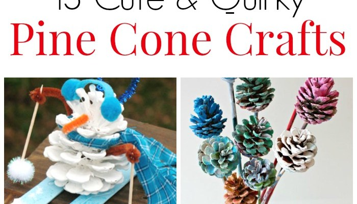13 Cute and Quirky Pine Cone Crafts