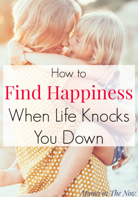 How to find happiness when life knocks you down. Tips and hacks for self-care in motherhood, finding strength, learn how to ask for help. These tips are great for the sandwich generation. #Motherhood #Selfcare #SandwichGeneration
