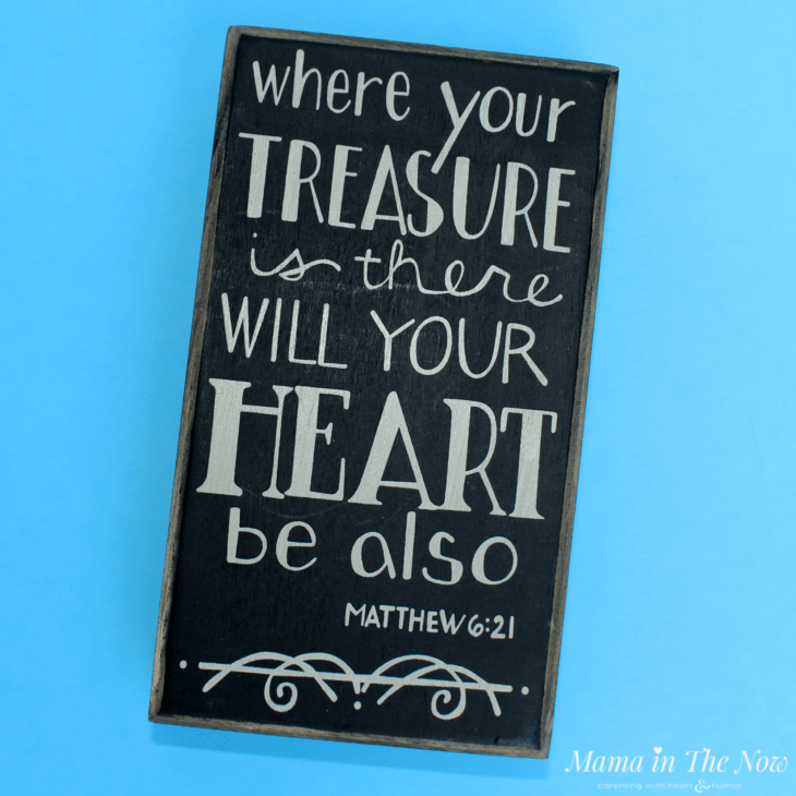 Where your treasure is there will your heart be also. Beautiful and powerful quote. Empowering scripture. #Quote #Scripture #TheBible #MamaintheNow