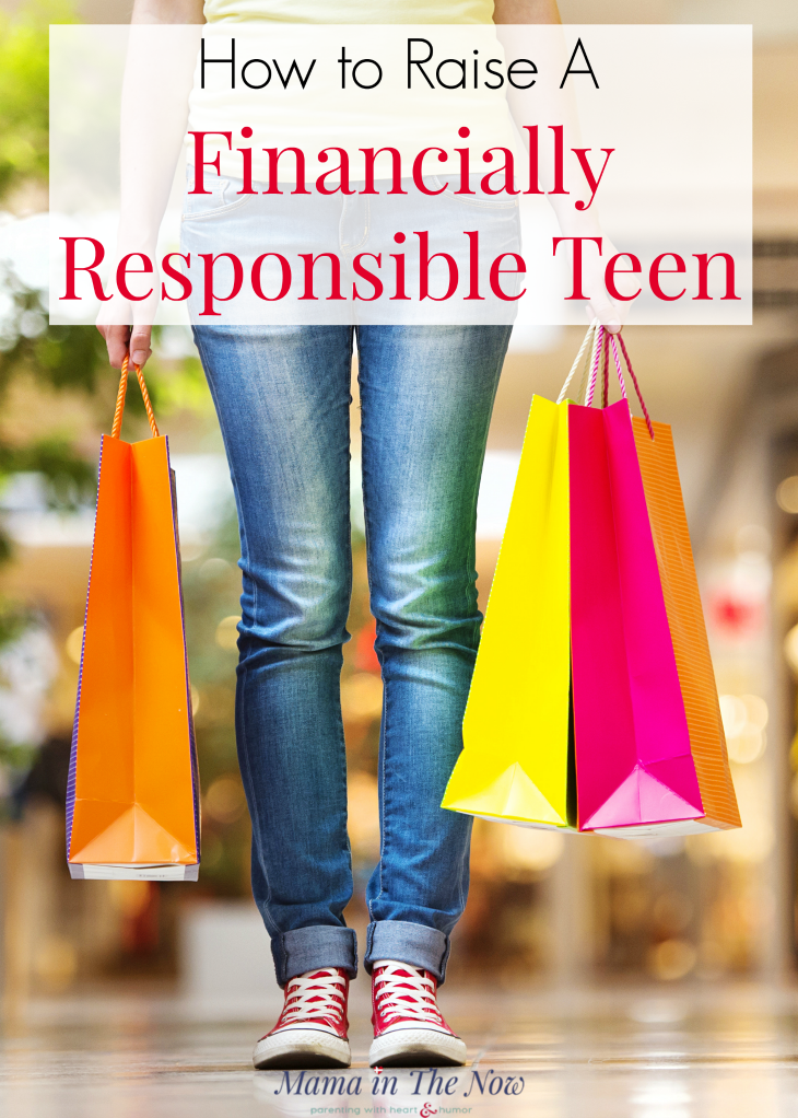How to raise a financially responsible teen. Teach your tween and teen financial responsibility with these tips. Tips for parenting teens. Financial literacy for teens. #FinancialResponsibility #RaisingTeens #ParentingTeens #FinancialLiteracy #Parenting #ParentingTips #ParentingYoungAdults #RaisingResponsibleKids #MamaintheNow #FinanciallyResponsible