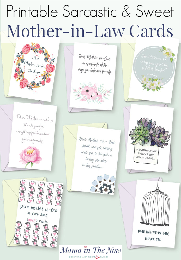 Printable sweet and sarcastic thank you notes to mother-in-law cards. Send a sweet greeting to your mother-in-law. Tell your MIL how she makes you feel. Mother's Day cards for mother-in-law. Greeting cards for MIL. #MIL #Mothersday #Motherinlaw #greetingcards #printablecards #MILGreetings #MILSentiments #MotherinlawSentiments #MamaintheNow