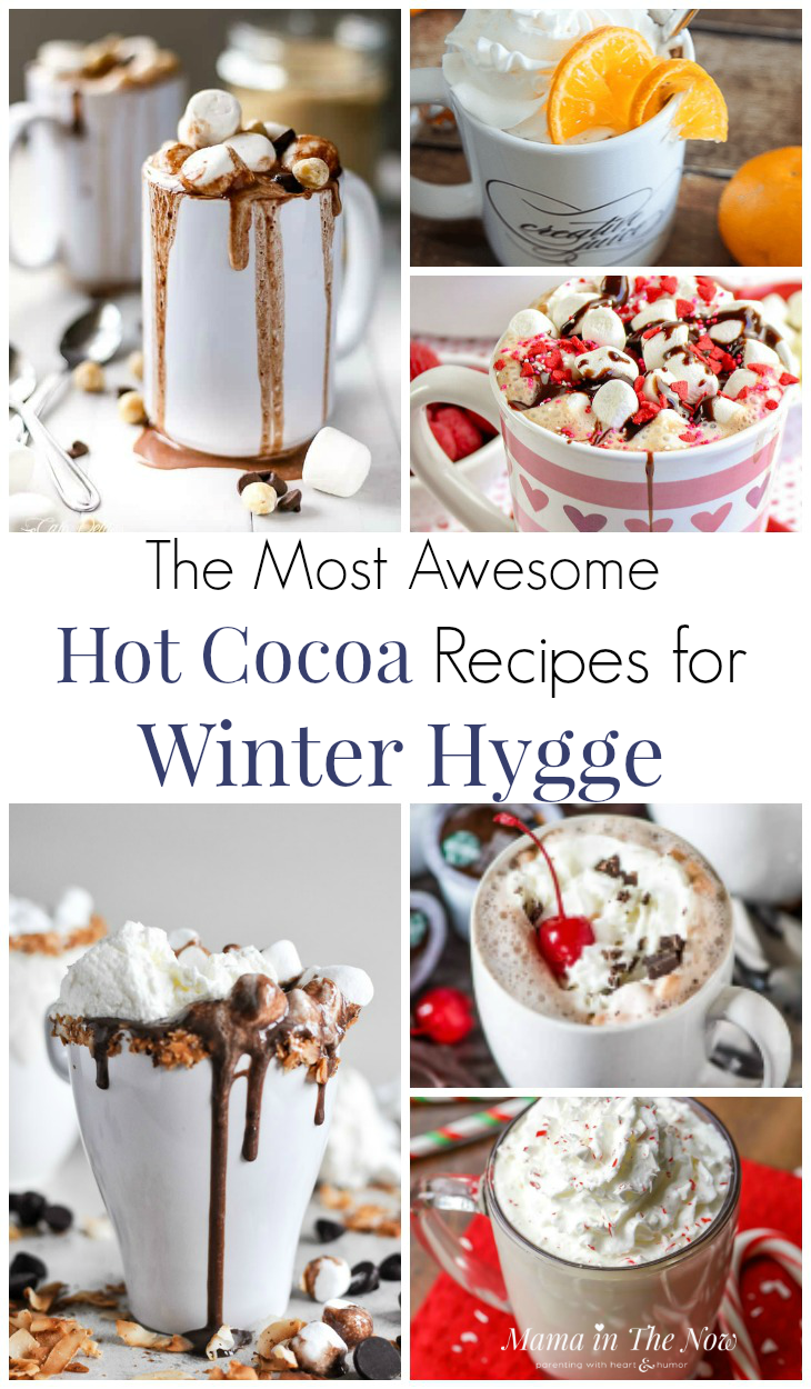 Everything from homemade hot cocoa, peppermint hot cocoa to delicious spiked adult hot chocolate recipes. Enjoy hot cocoa with the kids, your mom friends or my yourself when you want hygge during cold winter months. Winter hygge with hot cocoa. #HotCocoa #Hygge #WinterHygge #MamaintheNow