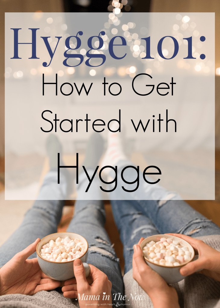 Hygge 101 for beginners. What is hygge? How do I get a hygge lifestyle? The answers to all your hygge questions are right here. Danish happiness lifestyle. Hygge lifestyle inspiration. #Hygge #DanishHappiness #DanishHygge #HyggeLife #HyggeHome #Hygge101 #HyggeforBeginners #mamainthenow