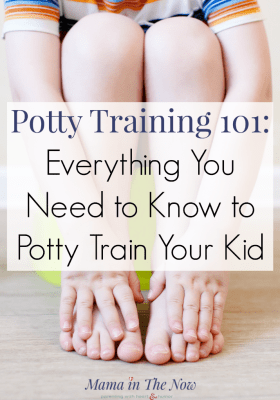 Potty training 101: Everything you need to know to potty train your kid. Potty training success. Potty training tips from a mother of four. How to potty train boys. #PottyTraining #pottytrainingboys #pottytrainingtips #toilettraining #howtopottytrain #mamainthenow