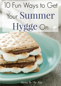 Summer hygge ideas for the whole family. Summer is the perfect time for hygge. Summer bucket list items for the whole family. Bring coziness, happiness and hygge into your summer months with these fun ideas. #Hygge #Summer #BucketList #SummerBucketList #HappyFamily #HyggeIdeas #HyggeLife #mamainthenow