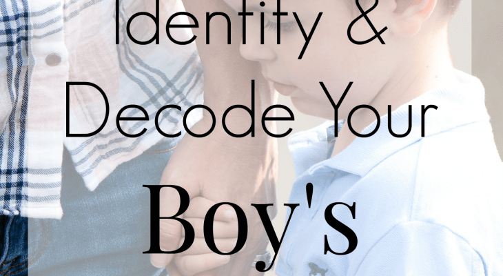 How to Identify and Decode Your Boy's Emotions