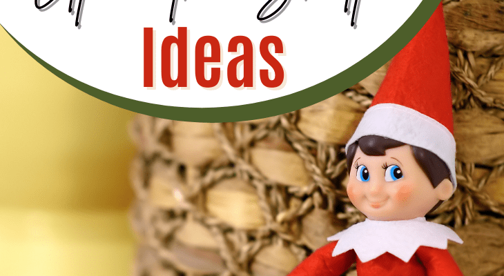 Add Magic With These Easy Elf On The Shelf Ideas
