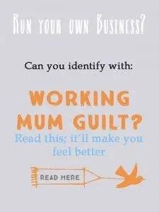 Working mum's guilt