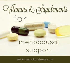 Vitamins for Menopause Support