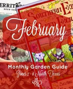 Monthly Garden Guide February Pinterest