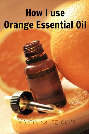 How I use Orange Essential Oil
