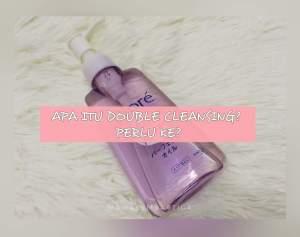 produk untuk double cleansing