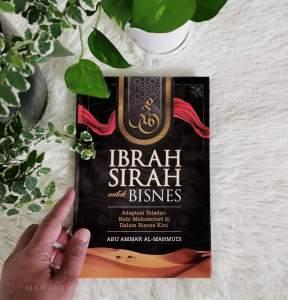 Review Buku Ibrah Sirah Untuk Bisnes