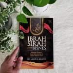 Kenapa Kena Baca Buku Ibrah Sirah Untuk Bisnes?