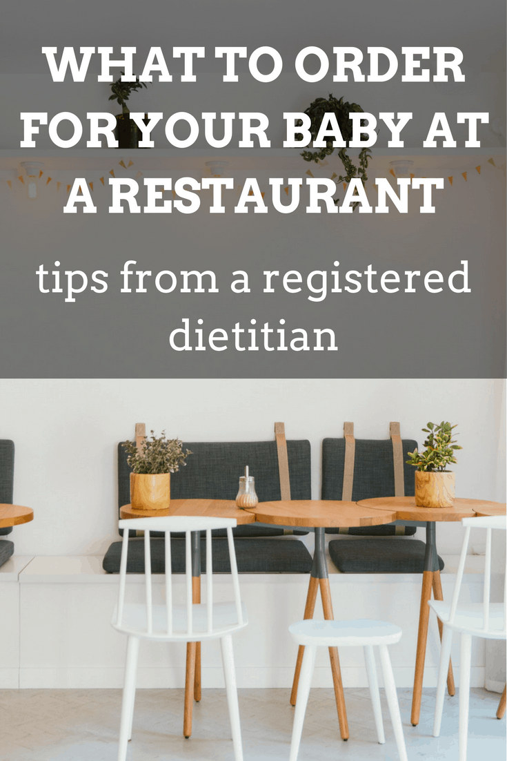 What to Order For Your Baby at a Restaurant | mamaknowsnutrition.com