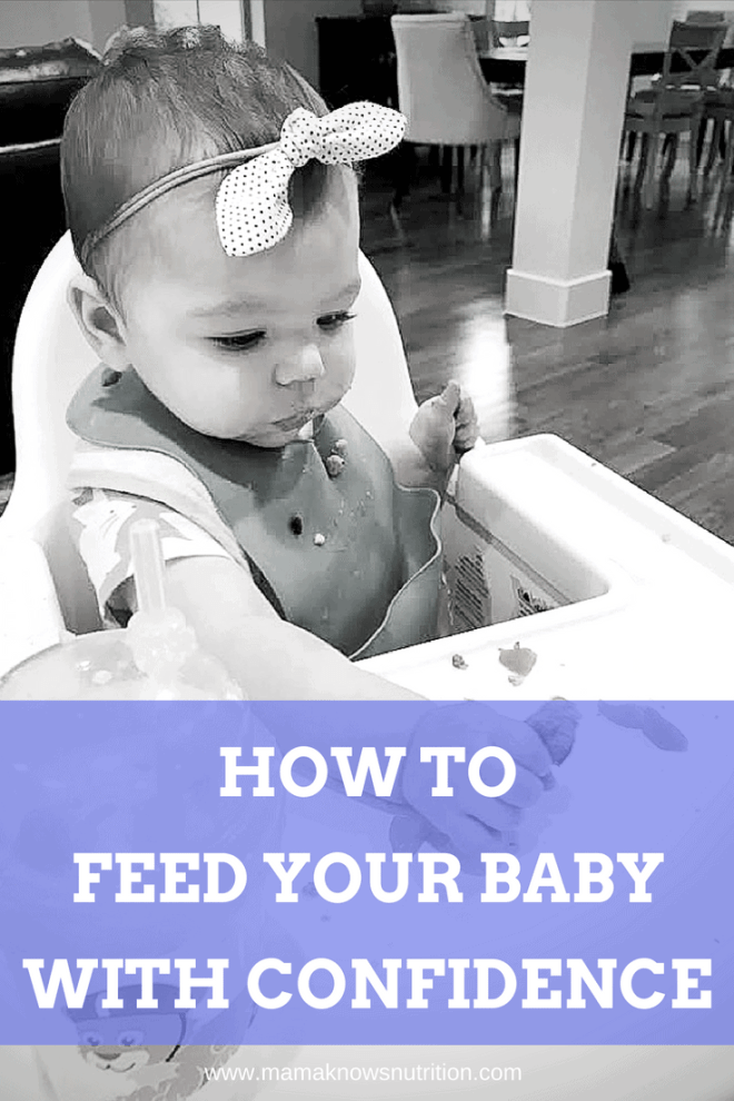 Feed your baby with confidence | mamaknowsnutrition.com