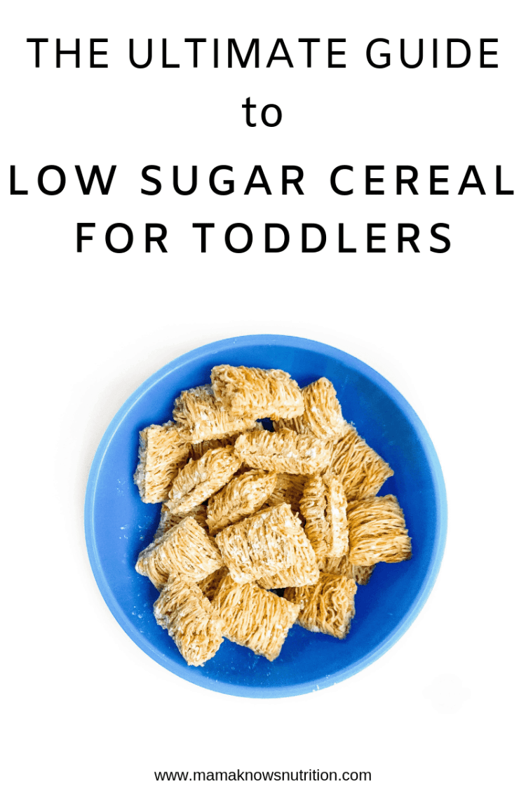 Ultimate Guide to Low Sugar Cereal for Toddlers | mamaknowsnutrition.com
