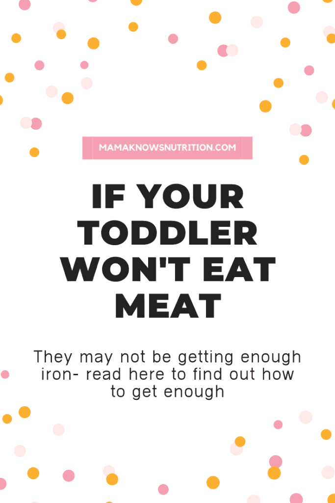 Toddler doesn't eat meat | mamaknowsnutrition.com