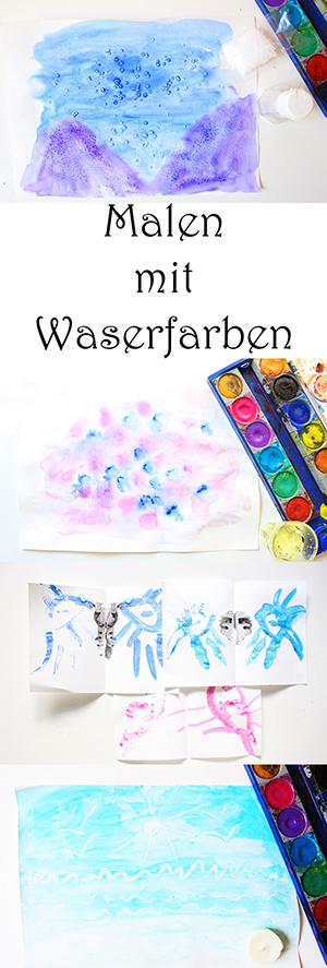 Malen mit Kindern - einfache Wasserfarben Ideen und Techniken