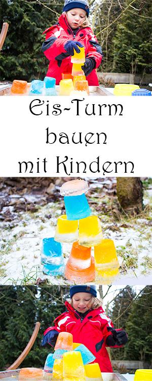 Spielen im Winter mit Kindern drausßen - DIY Spiele mit Eis - Eis Turm selber bauen - Bauklötzchen aus Eis