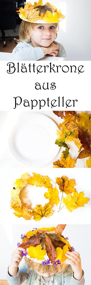 Basteln im Herbst mit Kindern aus Naturmaterialien - Blätterkrone aus Pappteller