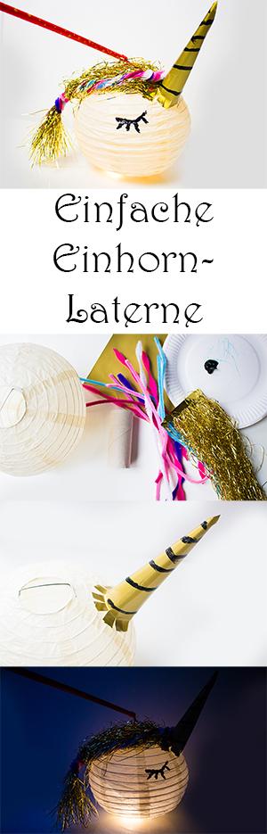 Laterne basteln mit Kindern aus Lampion - DIY Einhorn Laterne