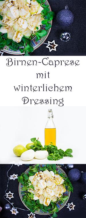 Birnen-Caprese mit winterlichem Dressing - Salat Rezept für Winter, Weihnachten, Silvester