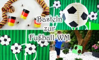 Basteln mit Kindern zur Fußball Party WM und EM - DIY Fußball Deko und Spiele - auch für Fußball Geburtstag PLAYMOBIL