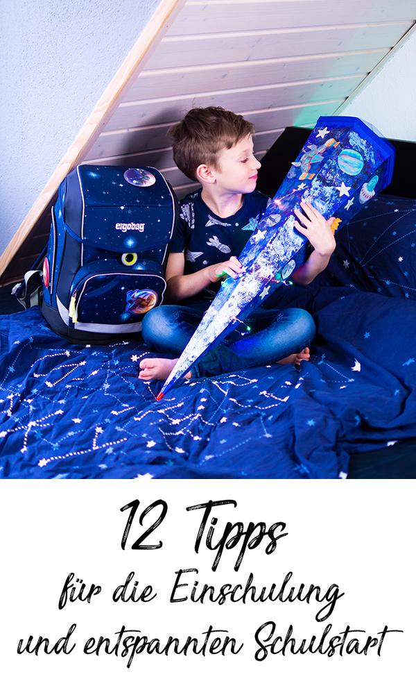 12 Tipps für die Einschulung und einen entspannten Schulstart