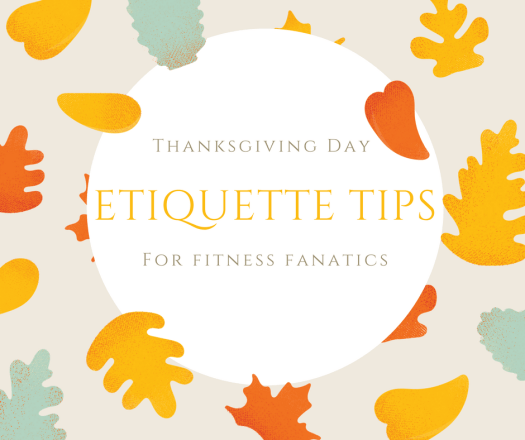 Thanksgiving Day Etiquette