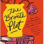 The Bronte Plot book from Katherine Reay