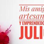 Artesanos y emprendedores julio