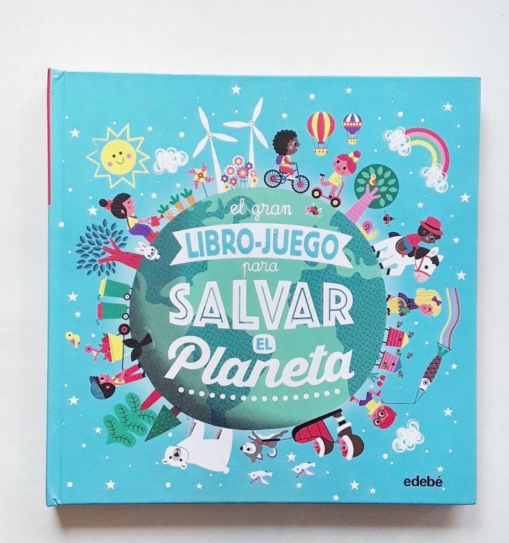 """Portada """"El gran libro-juego para salvar el planeta""""."""