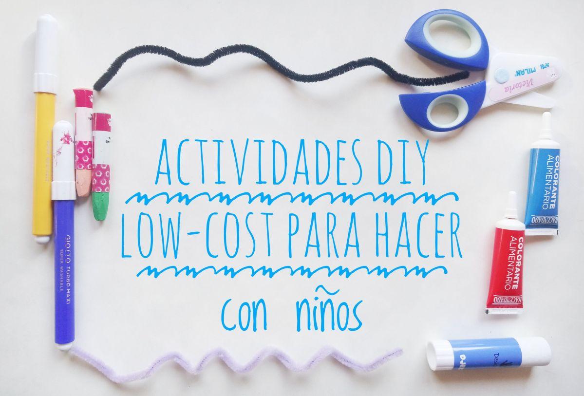 Actividades DIY low-cost para hacer con niños