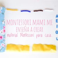 """Montessori mami"" me enseña a crear material Montessori para casa."