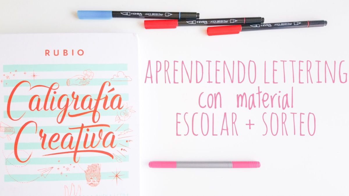Aprendiendo lettering con material escolar + SORTEO