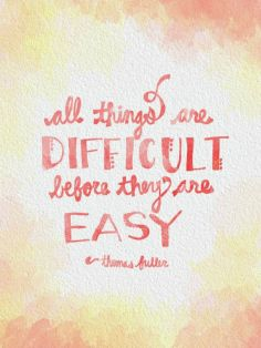 all things that are difficult