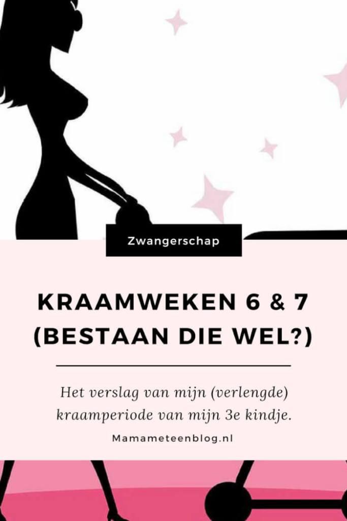 Kraamweken 6 & 7 mamameteenblog.nl