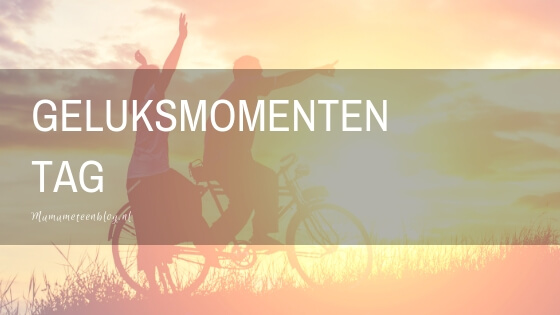 geluksmomenten tag mamameteenblog.nl