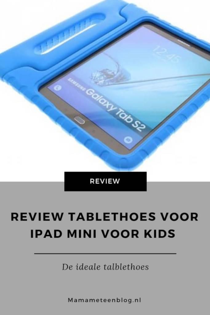 Review Tablethoes voor Ipad Mini voor kids mamameteenblog.nl