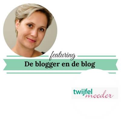 De blogger en de blog twijfelmoeder mamameteenblog.nl