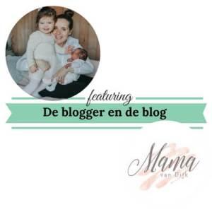 De blogger en de blog mama van dijk mamameteenblog