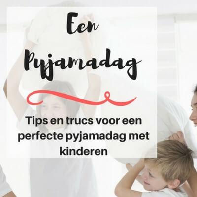 pyjamadag met tips mamameteenblog