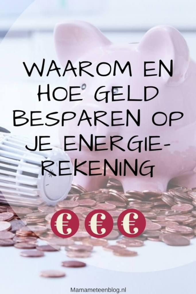 besparen energierekening mamameteenblog.nl
