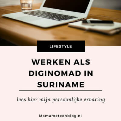Werken als diginomad in Suriname mamameteenblog.nl (1)